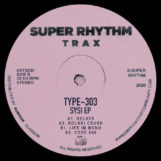 """Type 303: Sysi EP [12""""]"""