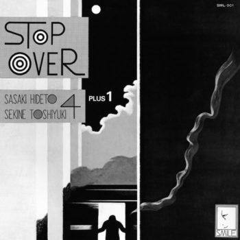 Hideto Sasaki & Toshiyuki Sekine Quartet Plus One: Stop Over [CD]