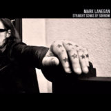 Lanegan, Mark: Straight Songs of Sorrow [LP vinyle transparent]