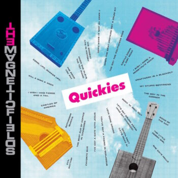 Magnetic Fields: Quickies [LP]