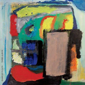 Markus Floats: Third Album [CD]
