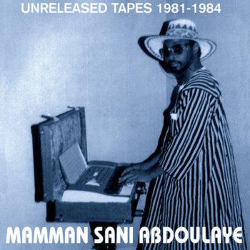 Sani, Mamman: Unreleased Tapes 1981-1984 [LP]