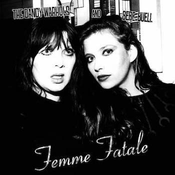 """Dandy Warhols, The: Femme Fatale / Killing Me [7""""]"""