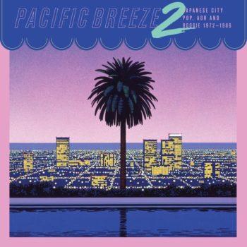 variés: Pacific Breeze 2: Japanese City Pop, AOR & Boogie 1976-1986 [CD]