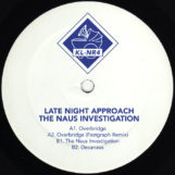 """Late Night Approach: The Naus Investigation [12""""]"""