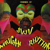 Oneness Of Juju: African Rhythms [LP]