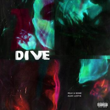 Milk & Bone: Dive [LP]