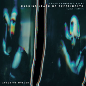 Muller, Augustus: Machine Learning Experiments OST [CD]