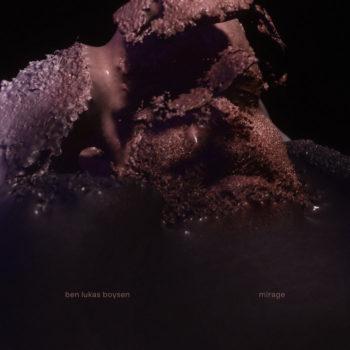 Boysen, Ben Lukas: Mirage [CD]
