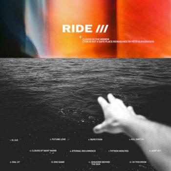 Ride vs. Pêtr Aleksänder: Clouds In The Mirror (This Is Not A Safe Place reimagined) [LP coloré]