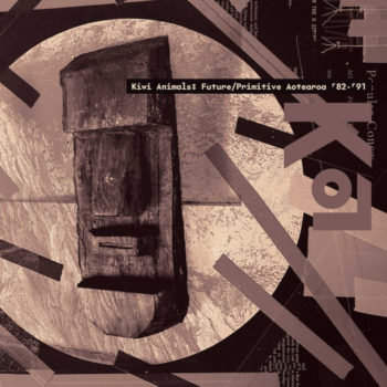 variés: Kiwi Animals: Future/Primitive Aotearoa '82-'91 [LP]