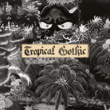 Cooper, Mike: Tropical Gothic [2xCD]