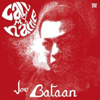 Bataan, Joe: Call My Name [LP]