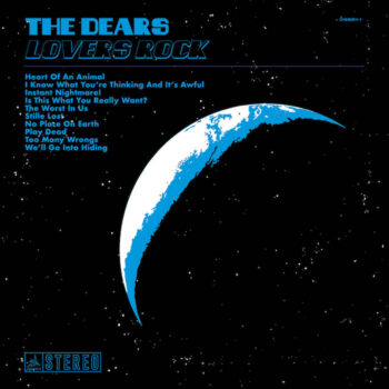 Dears, The: Lovers Rock [CD]