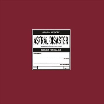 Coil: Astral Disaster Sessions Un/finished Musics Vol. 2 [LP]