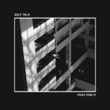 July Talk: Pray For It [CD]