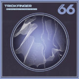 Trickfinger: She Smiles Because She Presses The Button [LP]