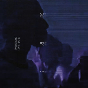 Darkstar: Civic Jams [CD]