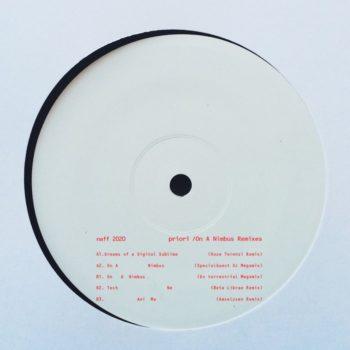 "Priori: On A Nimbus Remixes [12""]"