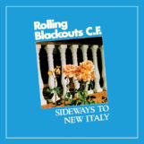 Rolling Blackouts Coastal Fever: Sideways to New Italy [CD]