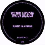 "Jackson, Milton: Sunset In A Frame [12""]"