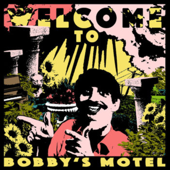 Pottery: Welcome to Bobby's Motel [CD]
