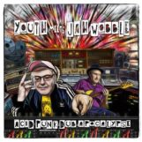 Youth meets Jah Wobble: Acid Punk Dub Apocalypse [LP]