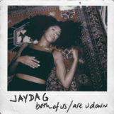"Jayda G: Both Of Us / Are U Down [12""]"