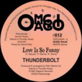 "Thunderbolt: Love Is So Funny [12""]"