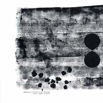 Masayoshi Fujita & Jan Jelinek: Bird, Lake, Objects [LP]