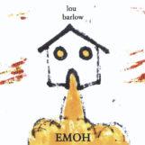 Barlow, Lou: EMOH [2xLP]