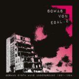 variés: Sowas von egal 2. German Synth Wave Underground 1981-1984 [CD]