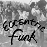 variés: Eccentric Funk [LP transparent]