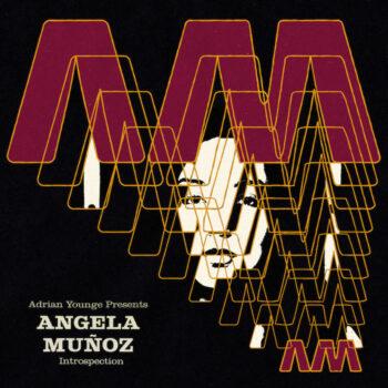 Muñoz, Angela: Adrian Younge presents Angela Muñoz — Introspection [CD]