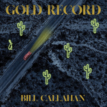 Callahan, Bill: Gold Record [LP]