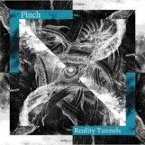 Pinch: Reality Tunnels [CD]
