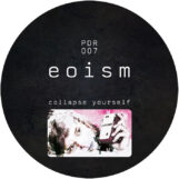 "Eoism: Collapse Yourself [12""]"