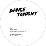 "Fumiya Tanaka: Dance Tonight / If So Remember [12""]"