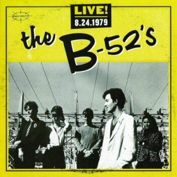B-52's, The: Live! 8.24.1979 [CD]