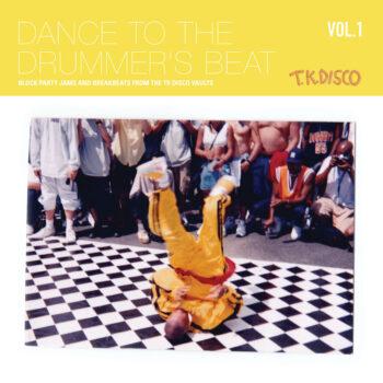 variés: Dance To The Drummer's Beat Vol. 1: Block Party Jams & Breakbeats [2xLP]