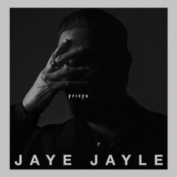 Jayle, Jaye: Prisyn [CD]