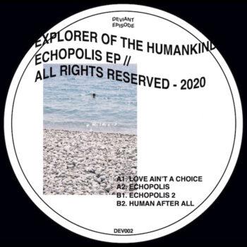 "Explorer Of The Humankind: Echopolis EP [12""]"