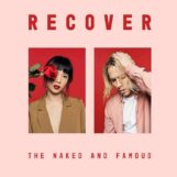 Naked & Famous, The: Recover [CD]