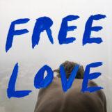 Sylvan Esso: Free Love [LP bleu ciel]