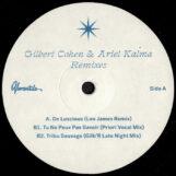 "Cohen & Ariel Kalma, Gilbert: Remixes [12""]"