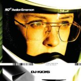 variés; Avalon Emerson: DJ Kicks [CD]
