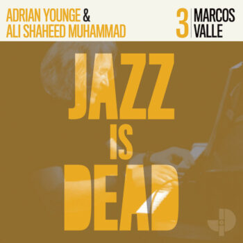 Valle/Younge/Shaheed Muhammad: Jazz Is Dead 3: Marcos Valle [LP]