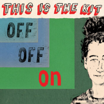 This Is The Kit: Off Off On [LP rouge]