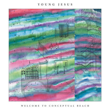 Young Jesus: Welcome to Conceptual Beach [CD]