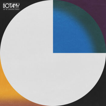 Botany: End the Summertime F(or)ever [LP]